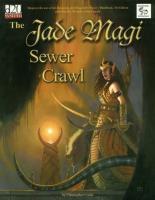 Jade Magi Sewer Crawl