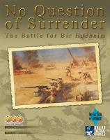 No Question of Surrender - The Battle for Bir Hacheim