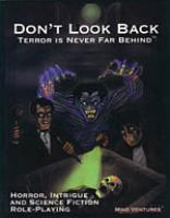 Don't Look Back - Terror Is Never Far Behind (1st Edition)