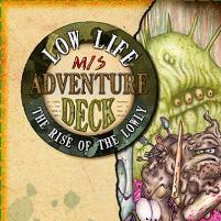 Low Life Mis-Adventure Deck