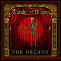 Nox Arcana - Theater of Illusion