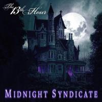 Midnight Syndicate - The 13th Hour