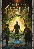 Fate of Angahiaa, The