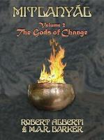 Mitlanyal #2 - The Gods of Change