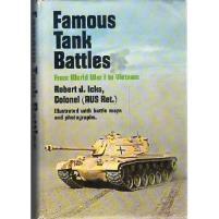 Famous Tank Battles - From World War I to Vietnam