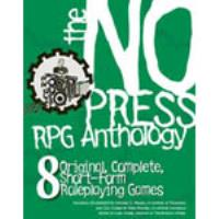No Press RPG Anthology, The