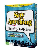 Say Anything (Family Edition)
