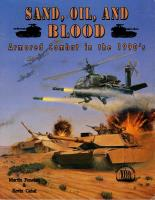 Sand, Oil, and Blood - Armored Combat in the 1990's