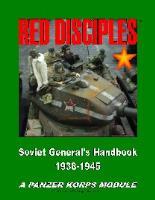 Red Disciples - Soviet General's Handbook (1st Edition)