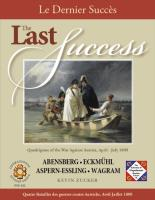 Last Success, The - Quadrigame of the War Against Austria, April - July 1809 (2nd Printing)