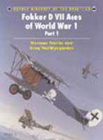 Fokker D VII Aces of World War 1 - Part 1