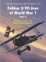 Fokker D VII Aces of World War 1 - Part 2