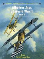 Albatros Aces of World War 1 - Part 2