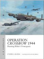 Operation Crossbow 1944 - Hunting Hitler's V-weapons