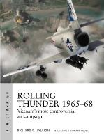 Rolling Thunder 1965-68 - Johnson's Air War Over Vietnam