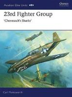 23rd Fighter Group - Chennault's Sharks