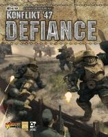 Konflikt '47 - Defiance