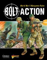 Bolt Action - WWII Wargame Rules (1st Edition)