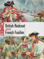 British Redcoat vs. French Fusilier - North America 1755-63
