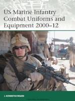US Marine Infantry Combat Uniforms and Equipment 2000-2012