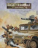 Road to Baghdad - Iraq 2003