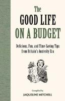 Good Life on a Budget, The