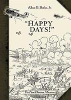 """""""Happy Days!"""" - The First Division Museum"""