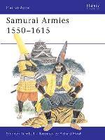 Samurai Armies 1550-1615