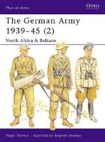 German Army 1939-45, The (2) - North Africa & Balkans