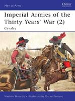 Imperial Armies of the Thirty Years' War (2) - Cavalry