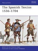 Spanish Tercios 1536-1704, The