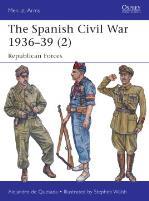 Spanish Civil War 1936-39, The - Republican Forces