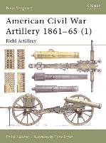 American Civil War Artillery 1861-1865 (1) - Field Artillery