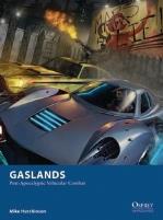 Gaslands - Post Apocalyptic Vehicular Combat