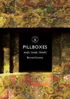 Pillboxes & Tank Traps