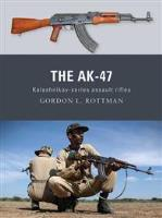 Ak-47, The - Kalashnikov-Series Assault Rifles