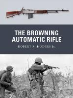 Browning Automatic Rifle, The