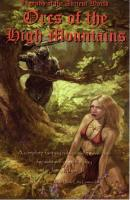 Orcs of the High Mountains (Gen Con 2006 Special Edition)