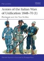 Armies of the Italian Wars of Unification 1848-70 (1)