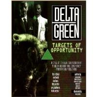 Delta Green - Targets of Opportunity (Limited Edition)