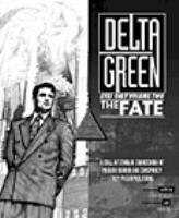 Delta Green - Eyes Only #2, The Fate