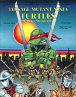 Teenage Mutant Ninja Turtles & Other Strangeness (Revised Edition)