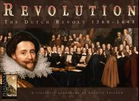 Revolution - The Dutch Revolt 1568-1648