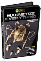 Magnetize Everything