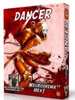 Neuroshima Hex! 3.0 - The Dancer Expansion