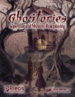 Ghostories - Supernatural Mystery Roleplaying (Expanded Edition)