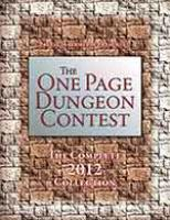 One Page Dungeon Contest, The - The Complete 2012 Collection