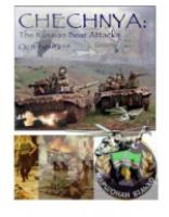 Chechnya - The Russian Bear Attack, 1999