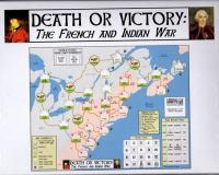 Death or Victory - The French & Indian War