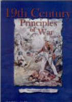 19th Century Principles of War - 1820-1914 (2nd Edition)